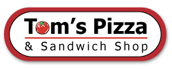Tom's Pizza and Sandwich Shop