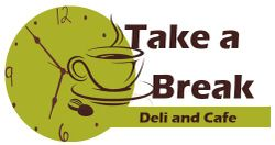 Take a Break Deli and Cafe