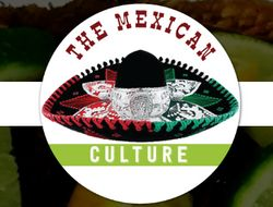 The Mexican Culture