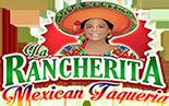 La Rancherita Mexican Taqueria